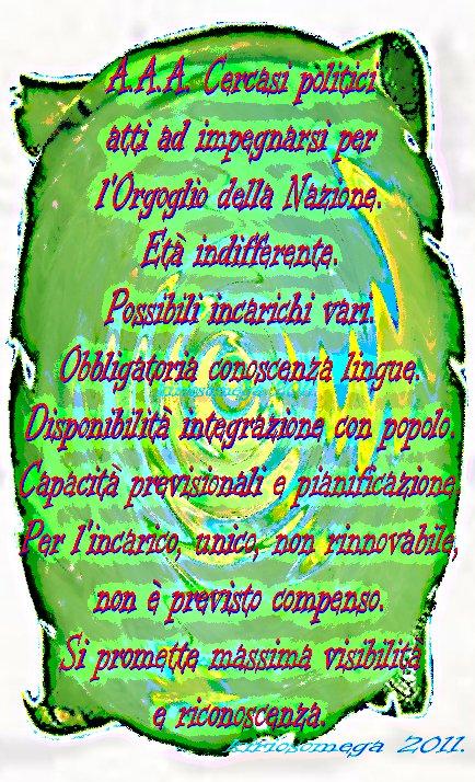 IN NOME DEL POPOLO ITALIANO - A.A.A. CERCASI POLITICI!
