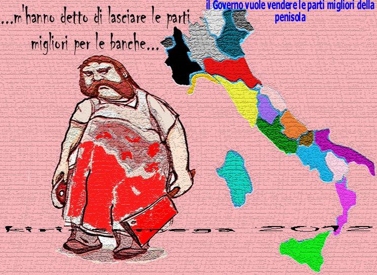 Il Governo vuole vendersi le parti migliori della Penisola togliendole agli italiani- così moriranno Penisola e italiani!