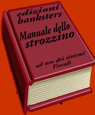 banksters: manuale dello strozzino