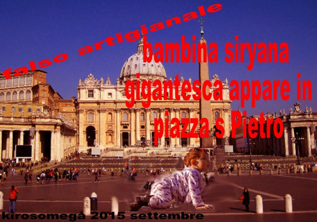 miracolo-gigantesca bimba syriana appare in s Pietro