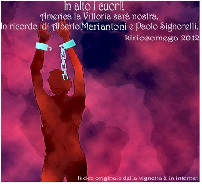in ricordo di Alberto Mariantoni e Paolo Signorelli!